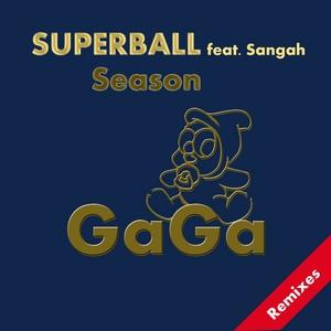 SUPERBALL feat SANGAH - Season (remixes)