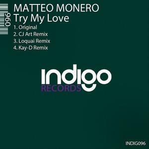 MONERO, Matteo - Try My Love