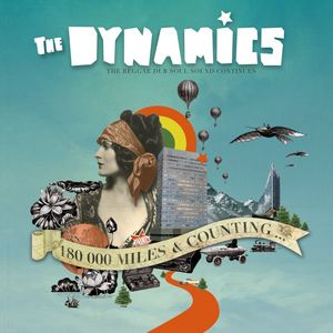 DYNAMICS, The - 180000 Miles & Counting