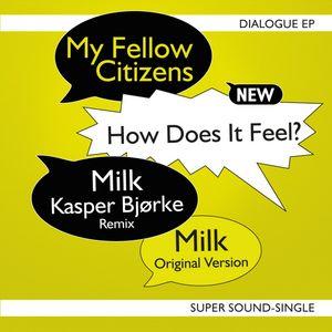 MY FELLOW CITIZENS - Dialogue EP