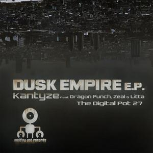KANTYZE - Dusk Empire EP