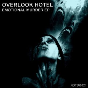 OVERLOOK HOTEL - Emotional Murder EP