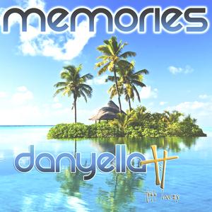DANYELLA & TIFF LACEY - Memories