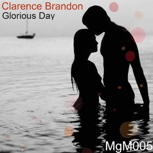 BRANDON, Clarence - Glorious Day EP