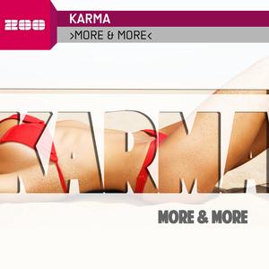 KARMA - More & More
