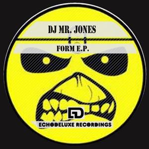 DJ MR JONES - Form EP