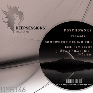 PSYCHOWSKY - Somewhere Behind You