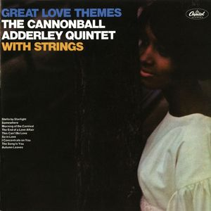 CANNONBALL ADDERLEY QUINTET - Great Love Themes