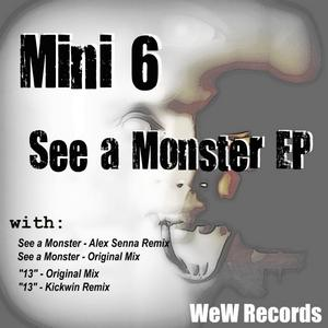 MINI6 - See A Monster EP