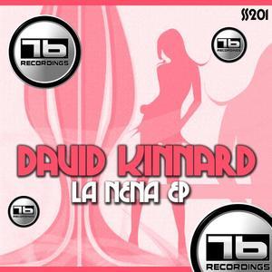 KINNARD, David - La Nena EP