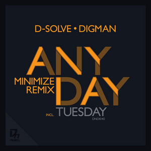 D SOLVE & DIGMAN - Anyday Part 2 EP