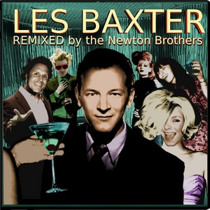 BAXTER, Les - Remixed By The Newton Brothers