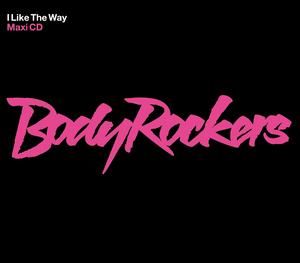 BODYROCKERS - I Like The Way - Junior Jack Rock Da House Dub Mix