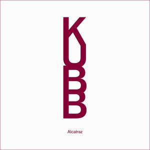 KUBB - Alcatraz (E-Single)