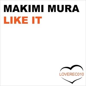 MURA, Makimi - Like It
