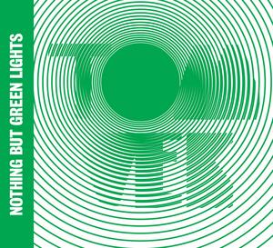 TOM VEK - Nothing But Green Lights