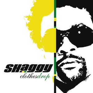 SHAGGY - Clothes Drop