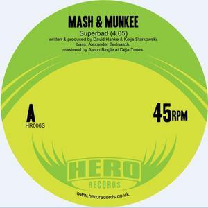 MASH & MUNKEE - Superbad