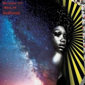 SFIZON - UmaKhumalo (feat Bee M)