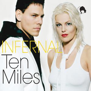 INFERNAL - Ten Miles (Digi Radio Single)