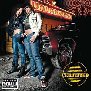 UNLADYLIKE - Certified (Explicit)
