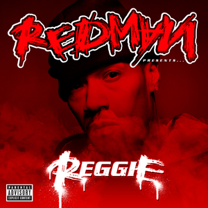 REDMAN - Redman Presents Reggie (explicit)
