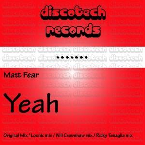 MATT FEAR - Yeah