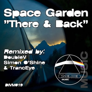 SPACE GARDEN - There & Back