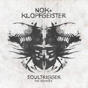 NOK/KLOPFGEISTER - Soultrigger