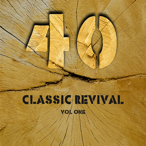 VARIOUS - 40 Classic Revival Songs Vol 1