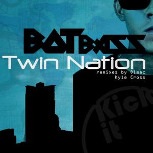 BOTBASS - Twin Nation