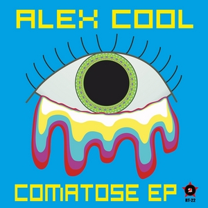 ALEX COOL - Comatose EP