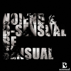 B SENSUAL/NO!END - Be Sensual!