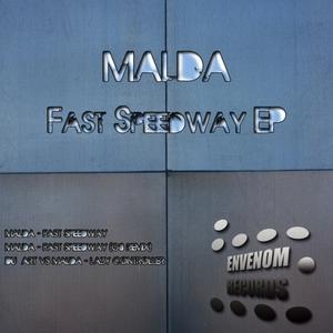 MALDA - Fast Speedway EP