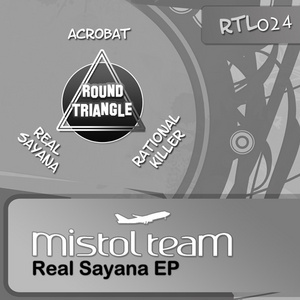 MISTOL TEAM - Real Sayana EP