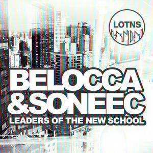 BELOCCA & SONEEC/VARIOUS - Leaders Of The New School Presents Belocca & Soneec (unmixed Tracks)