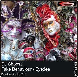 DJ CHOOSE - Fake Behaviour EP