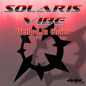 SOLARIS VIBE/EGORYTHMIA - Method In Chaos EP