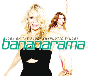 BANANARAMA - Look On The Floor