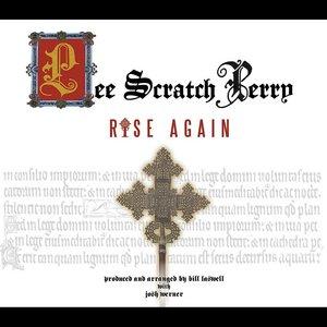 LEE SCRATCH PERRY - Rise Again