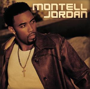 MONTELL JORDAN - Montell Jordan