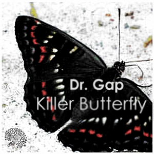 DR GAP - Killer Butterfly