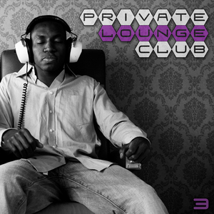 VARIOUS - Private Lounge Club 3