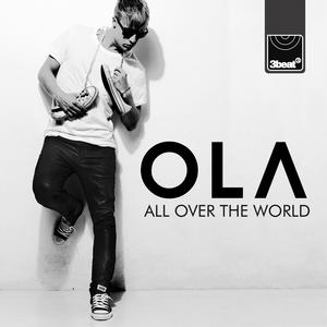OLA - All Around The World