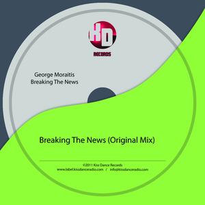 MORAITIS , George - Breaking The News