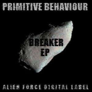 PRIMITIVE BEHAVIOUR - Breaker EP