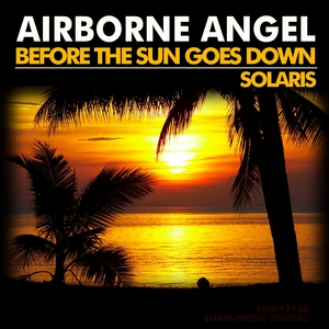 AIRBORNE ANGEL - Before The Sun Goes Down