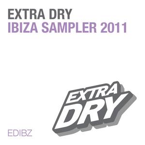 VARIOUS - Extra Dry Ibiza Sampler 2011