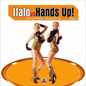 VARIOUS - Italo Vs Hands Up 6