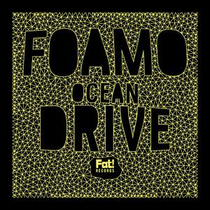 FOAMO - Ocean Drive